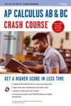 AP Calculus AB  BC Crash Course Book  Online