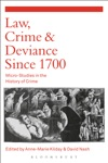 Law Crime And Deviance Since 1700