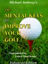 The Mental Keys To Improve Your Golf