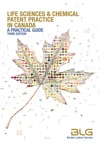 Life Sciences And Chemical Patent Practice In Canada A Practical Guide Third Edition