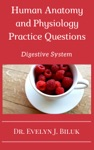 Human Anatomy And Physiology Practice Questions Digestive System
