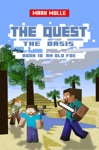 The Quest The Oasis Book 10 An Old Foe