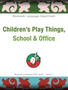 Childrens Play Things School  Office