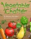 Vegetable Chatter