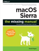 macOS Sierra: The Missing Manual - David Pogue Cover Art