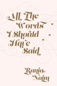 All The Words I Should Have Said - Rania Naim Cover Art