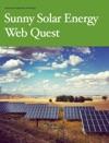 Sunny Solar Energy Web Quest