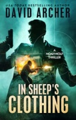 In Sheep's Clothing: A Noah Wolf Thriller