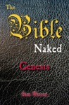 The Bible Naked Genesis