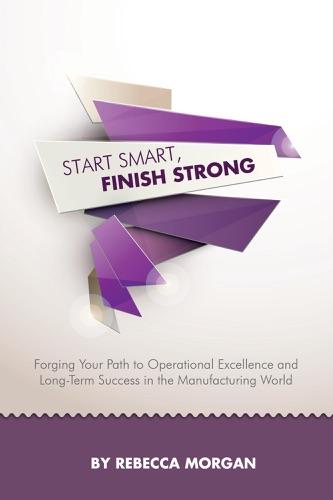 Start Smart Finish Strong