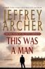 Jeffrey Archer - This Was a Man  artwork