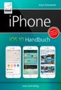 iPhone iOS 10 Handbuch von Anton Ochsenkühn