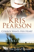 Kris Pearson - Cowboy Wants Her Heart  artwork