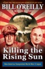 Bill O'Reilly & Martin Dugard - Killing the Rising Sun  artwork