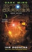 Dark Mind (Star Carrier, Book 7)