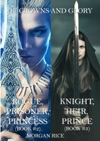 Of Crowns And Glory Bundle Rogue Prisoner Princess And Knight Heir Prince Books 2 And 3