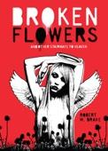 Broken Flowers - Robert M. Drake Cover Art