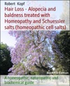 Hair Loss - Baldness Treated With Homeopathy And Biochemistry Cell Salts