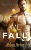 Melanie Harlow - After We Fall  artwork