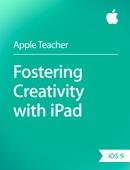 Fostering Creativity with iPad iOS 9