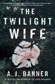 The Twilight Wife - AJ Banner Cover Art