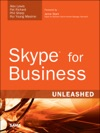 Skype For Business Unleashed 1e
