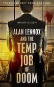 Brian Olsen - Alan Lennox and the Temp Job of Doom  artwork