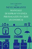 Manuale di sopravvivenza per ragazze in crisi (economica)