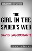 Conversations on The Girl in the Spider's Web: by David Lagercrantz