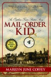 Mail-Order Kid An Orphan Train Riders Story