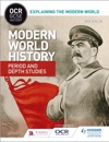 OCR GCSE History Explaining The Modern World Modern World History Period And Depth Studies