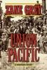 Zane Grey - Union Pacific  artwork