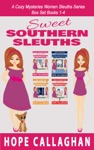 Sweet Southern Sleuths Cozy Mysteries Box Set 1 Books 1-4