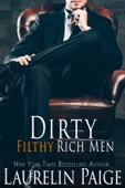 Laurelin Paige - Dirty Filthy Rich Men artwork