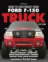 How To Customize Your Ford F-150 Truck 1997-2008