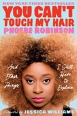 You Can't Touch My Hair - Phoebe Robinson & Jessica Williams Cover Art