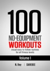 100 No-Equipment Workouts Vol 1