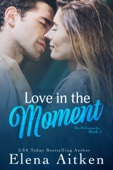 Elena Aitken - Love in the Moment  artwork