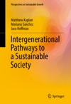 Intergenerational Pathways To A Sustainable Society
