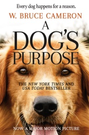A Dog's Purpose book summary