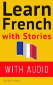 Learn French with Stories