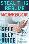 Steal This Resume Workbook