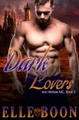 Elle Boon - Dark Lovers, Iron Wolves MC Book 5 artwork