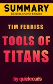 Tools of Titans by Tim Ferriss - Summary & Analysis