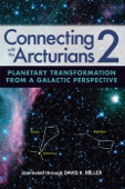 Connecting with Arcturians 2