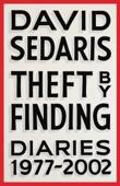 Theft by Finding - David Sedaris Cover Art