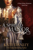 A Spirited Manor - Kate Danley Cover Art