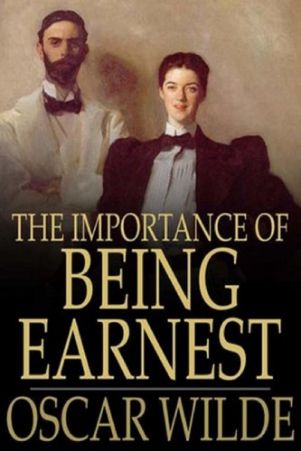 The Importance of Being Earnest by Oscar Wilde Annotated