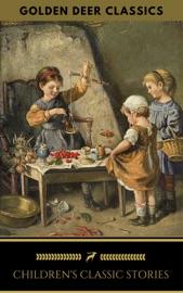CHILDRENS CLASSICS COLLECTION (GOLDEN DEER CLASSICS)