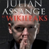 Julian Assange et WikiLeaks - La guerre pour la...